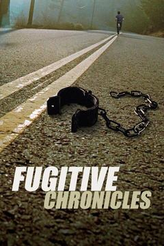 poster for Fugitive Chronicles