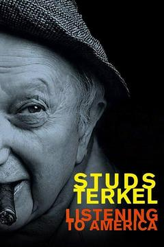 poster for Studs Terkel: Listening to America
