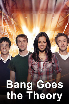 poster for Bang Goes the Theory