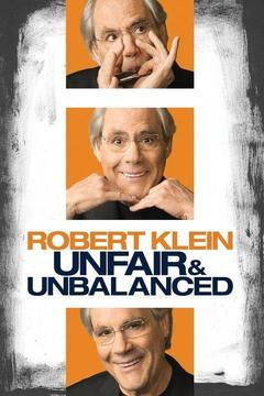 poster for Robert Klein: Unfair and Unbalanced