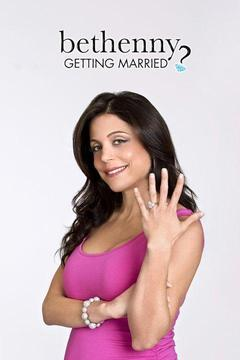 poster for Bethenny Getting Married?