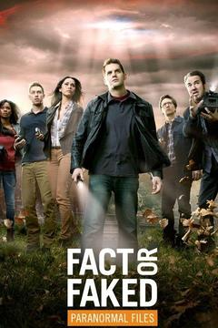 poster for Fact or Faked: Paranormal Files