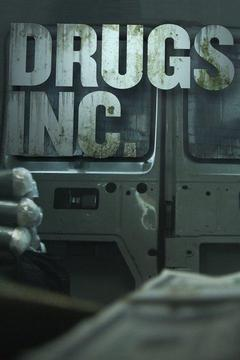poster for Drugs, Inc.