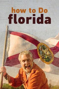 poster for how to Do florida