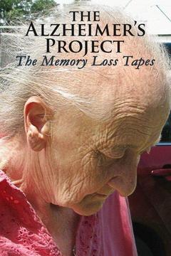 poster for The Alzheimer's Project: The Memory Loss Tapes