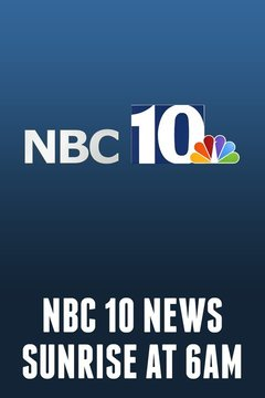 poster for NBC 10 News Sunrise at 6am