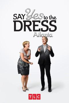 poster for Say Yes to the Dress: Atlanta