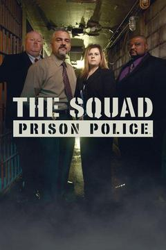 poster for The Squad: Prison Police