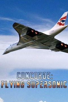 poster for Concorde: Flying Supersonic