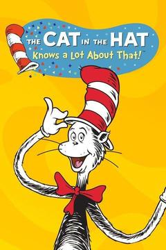 poster for The Cat in the Hat Knows a Lot About That!