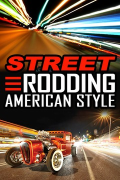 poster for Street Rodding American Style