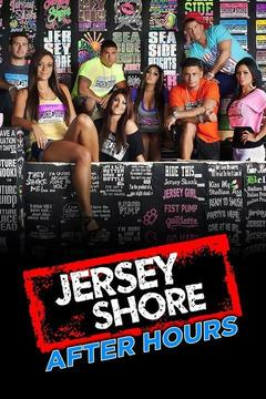 poster for Jersey Shore After Hours