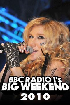 poster for Radio 1s Big Weekend 2010