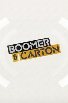 poster for Boomer & Carton