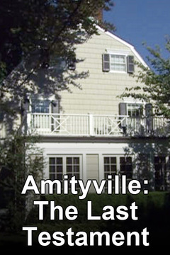 poster for Amityville: The Last Testament