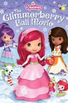 poster for Strawberry Shortcake's Berry Bitty Adventures