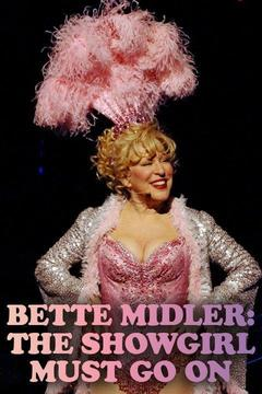 poster for Bette Midler: The Showgirl Must Go On