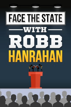 poster for Face the State With Robb Hanrahan