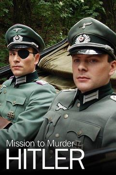 poster for Mission to Murder Hitler