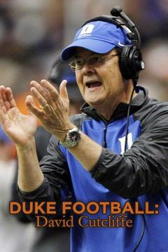 poster for Duke Football: David Cutcliffe