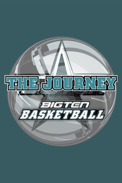 poster for The Journey: Big Ten Basketball 2011