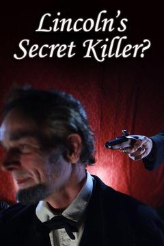 poster for Lincoln's Secret Killer?