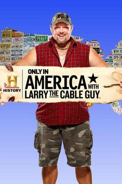poster for Only in America With Larry the Cable Guy