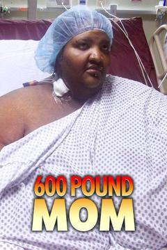 poster for 600 Pound Mom