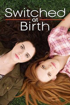 poster for Switched at Birth