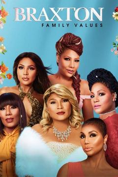 poster for Braxton Family Values