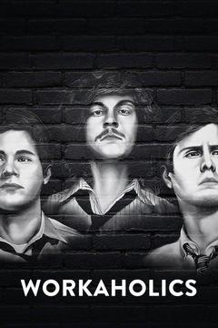 poster for Workaholics