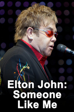 poster for Elton John: Someone Like Me