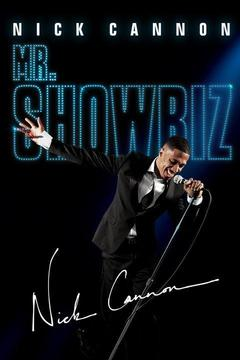 poster for Nick Cannon: Mr. Showbiz