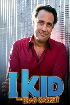 poster for I Kid With Brad Garrett