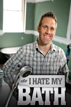 poster for I Hate My Bath