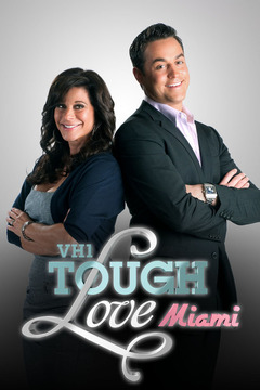 Tough Love: Miami