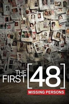 poster for The First 48: Missing Persons