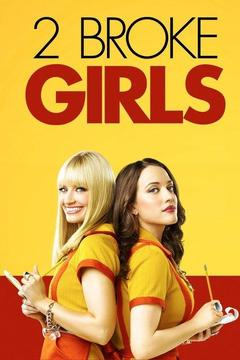 poster for 2 Broke Girls