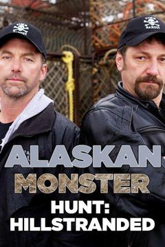 poster for Alaskan Monster Hunt: Hillstranded