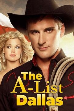 poster for The A-List: Dallas