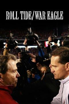 poster for Roll Tide/War Eagle