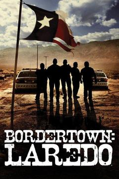 poster for Bordertown: Laredo