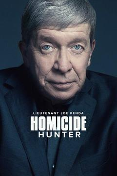 poster for Homicide Hunter: Lt. Joe Kenda