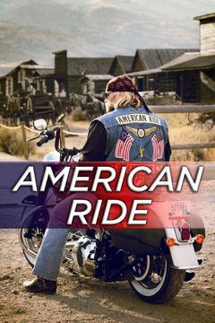 poster for American Ride