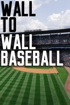 poster for Wall to Wall Baseball