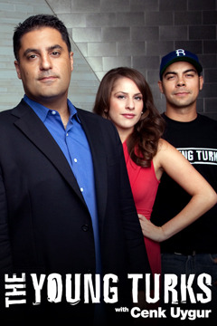 poster for The Young Turks With Cenk Uygur