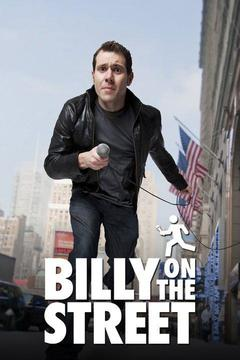 poster for Funny or Die's Billy on the Street
