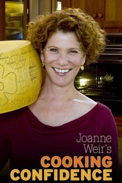 poster for Joanne Weir's Cooking Confidence