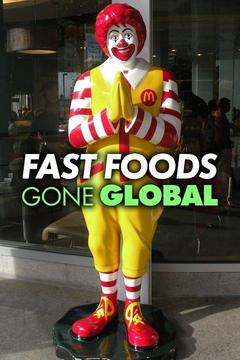 poster for Fast Foods Gone Global