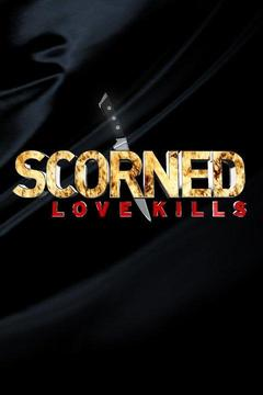 poster for Scorned: Love Kills